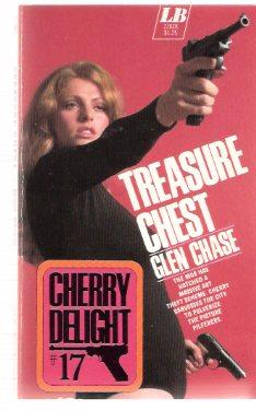 Treasure Chest ---Cherry Delight ---a Sexecutioner Thriller: Chase, Glen (