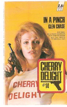 In a Pinch ---Cherry Delight ---a Sexecutioner: Chase, Glen (