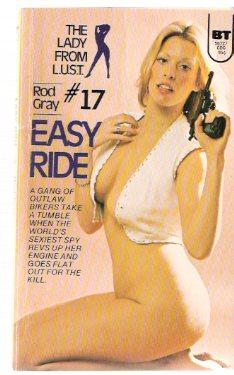 Easy Ride: The Lady from L.U.S.T. #: Gray, Rod (