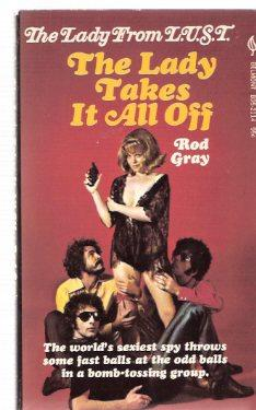 The Lady Takes it All Off: The: Gray, Rod (