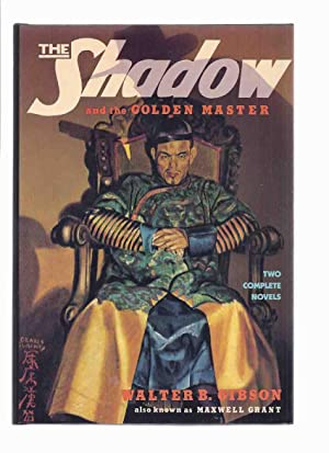 The Shadow and the Golden Master ---with: Gibson, Walter B.