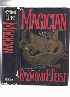 Magician: Book 1 of The Riftwar Saga: Feist, Raymond E