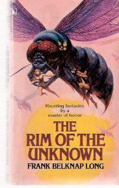 The Rim of the Unknown ( Humpty: Long, Frank Belknap