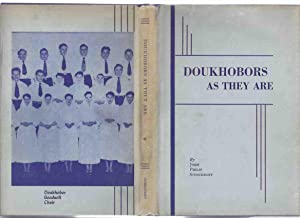 Doukhobors as They Are -by John Philip: Stoochnoff, John Philip