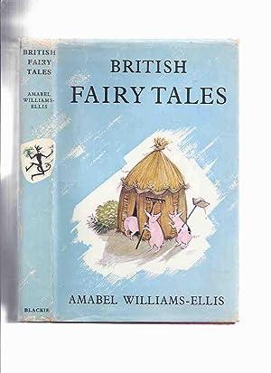 British Fairy Tales, Illustrations By Pauline Baynes: Williams-Ellis, Amabel (aka: