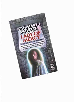 Lady of Mercy: Book Three of the: Sagara, Michelle (signed)(who