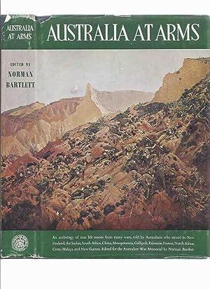 Australia at Arms (inc. War Along the: Bartlett, Norman /