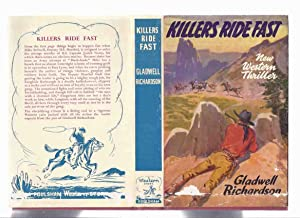 Killers Ride Fast -by Gladwell Richardson -: Richardson, Gladwell Toney