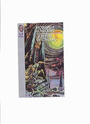 Le Mythe De Cthulhu --by H P: Lovecraft , Howard
