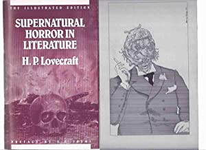 Supernatural Horror in Literature -The Illustrated Edition -by H P Lovecraft -with Original Inter...