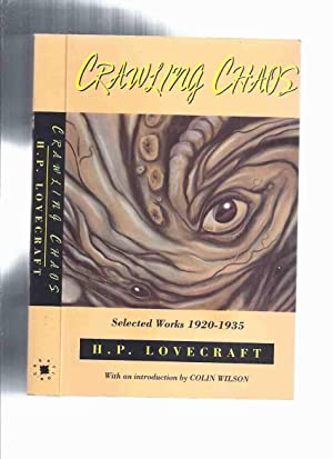 Crawling Chaos: Selected Works, 1920 - 1935: Lovecraft, H P