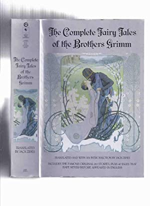 Complete Fairy Tales of the Brothers Grimm,: Zipes, Jack (translator)
