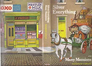 Silver Everything and Many Mansions -by Winifred: Cawley, Winifred, Illustrated