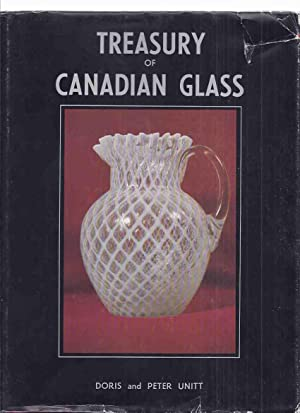 Treasury of Canadian Glass By Doris and Peter Unitt, Clock House
