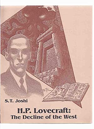 H P Lovecraft: The Decline of the: Joshi, S T