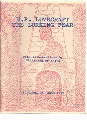 The Lurking Fear - FACSIMILE of the: Lovecraft, H P