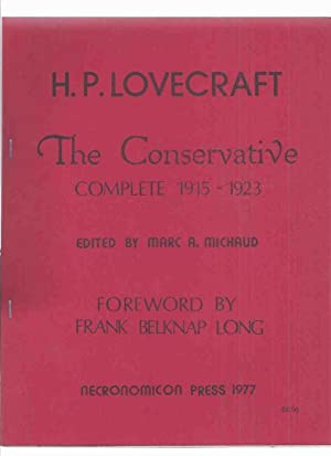 The Conservative Complete, 1915 - 1923 -by H P Lovecraft / Necronomicon Press