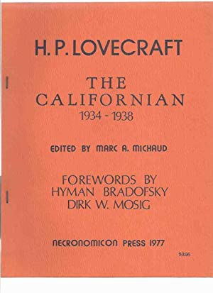 The Californian, 1934 - 1938 -by H P Lovecraft / Necronomicon Press (inc. Some Notes on Interplan...
