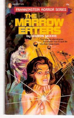The Marrow Eaters: Frankenstein Horror Series: Moore, Harris