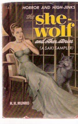 The She-Wolf and Other Stories -a Saki: Saki ( H