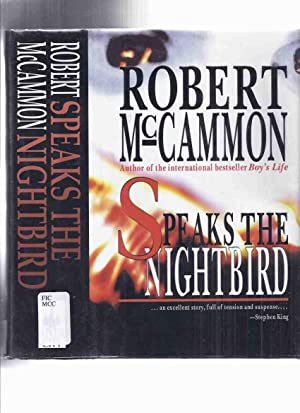 Speaks the Nightbird ---volume 1 of the: McCammon, Robert