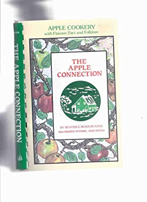 The Apple Connection: Apple Cookery with Flavor,: Buszek, Beatrice Ross