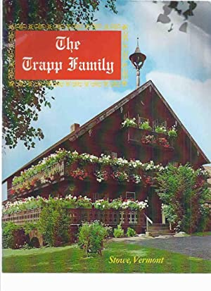 The Trapp Family - Stowe, Vermont -a: Von Trapp, Maria