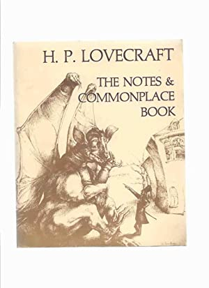 The Notes and Commonplace Book Employed By: Necronomicon Press /