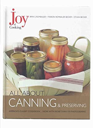 The Joy of Cooking - CANNING and: Rombauer, Irma S;