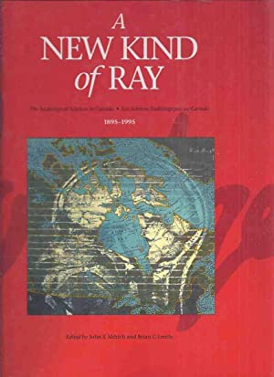 A New Kind of Ray: The Radiological: Aldrich, John E