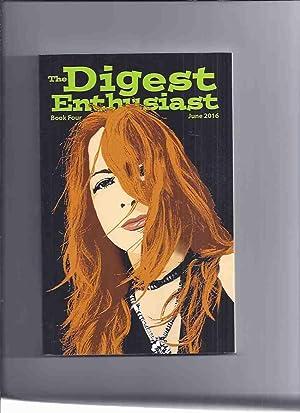 Digest Enthusiast, Book 4, June 2016 (articles: Krauss, Richard (ed)