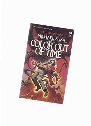 The Color Out of Time: A Sequel: Shea, Michael (signed)