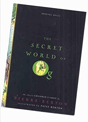 The Secret World of Og -by Pierre: Berton, Pierre (signed)
