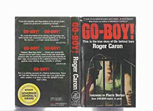 Go Boy ---a Memoir of Life Behind Bars ---by Roger Caron (includes a prison slang glossary )