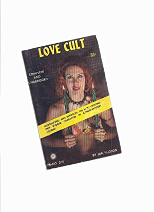 Love Cult -by Jan Hudson / George: Hudson, Jan, (signed)(