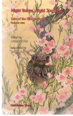 Night Voices, Night Journeys: Lairs of the: Ken, Asamatsu (ed.),