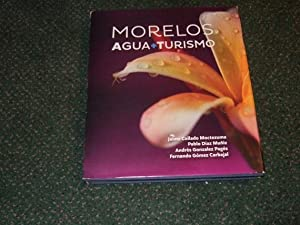 MORELOS: Agua Turismo ( Mexico - Spanish: Moctezuma, Jaime Collada;