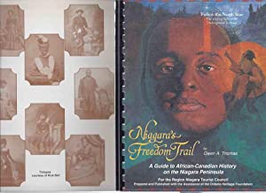 Niagara's Freedom Trail: A Guide to African-Canadian: Thomas, Owen A