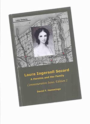 Laura Ingersoll Secord: A Heroine and Her: Hemmings, David F