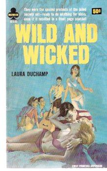 Wild and Wicked: Duchamp, Laura (