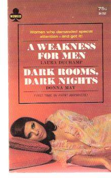 A Weakness for Men / Dark Rooms,: Duchamp, Laura (