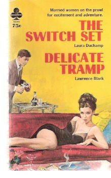 The Switch Set ---with Delicate Tramp: Duchamp, Laura (