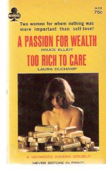 Too Rich to Care ---with A Passion: Duchamp, Laura (