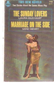 The Sunday Lovers ---with Marriage on the: Duchamp, Laura (