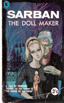 The Doll Maker ---by Sarban: Sarban ( Pseudonym