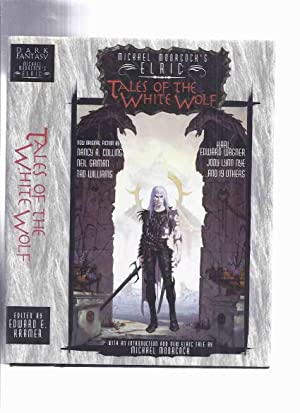 Michael Moorcock's Elric: Tales of the White: Moorcock, Michael with