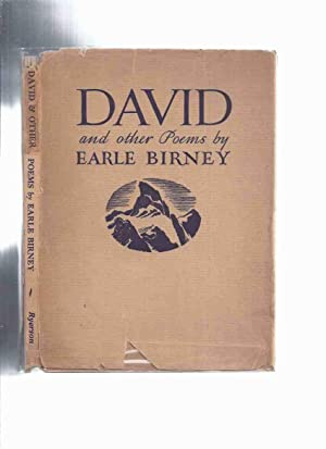 an analysis of earle birneys poem david Earle birney's david, as much as any other canadian poem,mythologizes the country north of the forty-nineth parallel as a land that loves the wilderness despite its toll on youth and human courage.