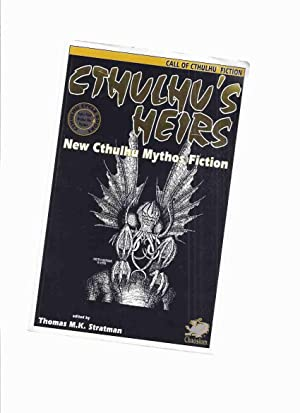 Cthulhu's Heirs: New Cthulhu Mythos Fiction (: Stratman, Thomas M