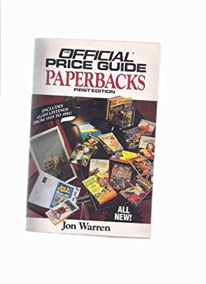 The Official Price Guide to Paperbacks: First Edition ---by Jon Warren -a Signed Copy ( PBO / PB ...