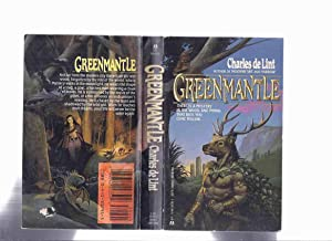 Greenmantle ---a signed Copy ---by Charles De: De Lint, Charles